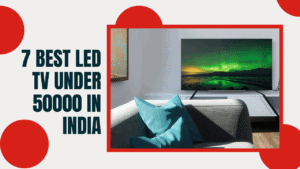 Best Led TV Under 50000 In India