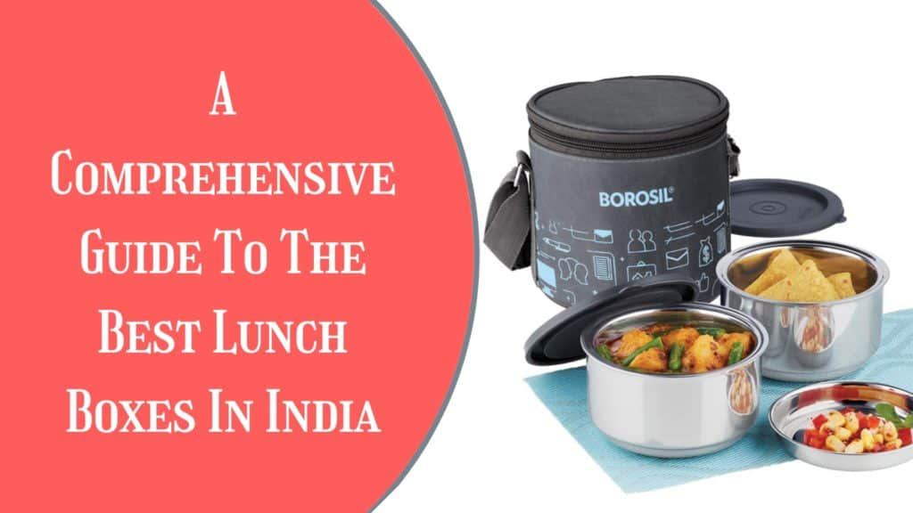 best lunch boxes in india