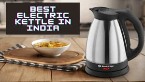 Best Electric Kettle in India