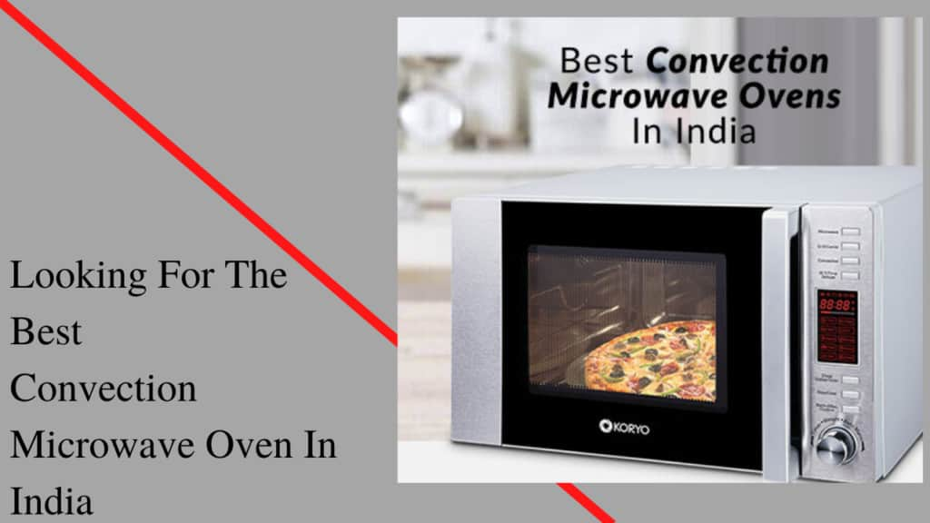 best convection microwave oven in India.