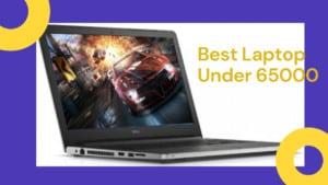 Best Laptop Under 65000