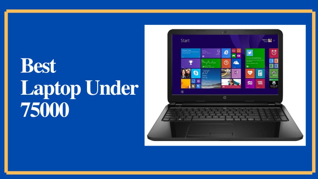 best laptop under 75000