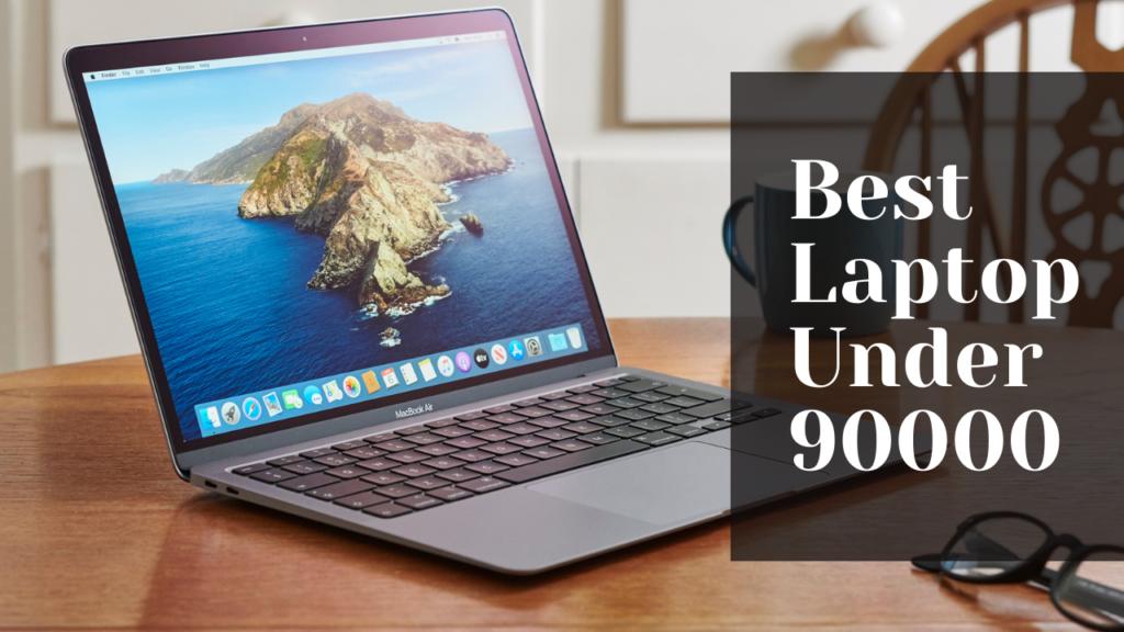 Best Laptop Under 90000